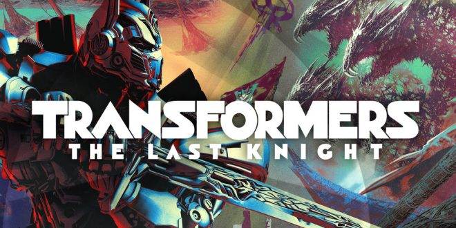 Transformersi: Poslednji vitez (Transformers: The Last Knight) – stigli su novi poster i drugi titlovani trejler